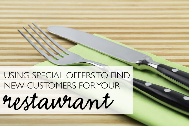 Using Special Offers to Find Customers for Your Restaurant