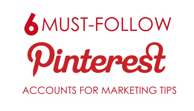six-must-follow-pinterest-accounts-for-marketing-tips