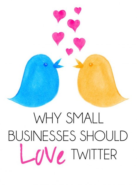 Why Small Businesses (Should) Love Twitter