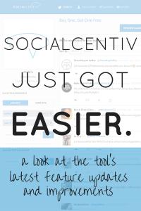 SocialCentiv Just Got Easier