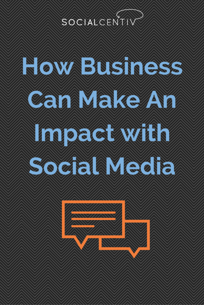 How Business Can Make An Impact with Social
