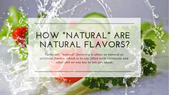 How Natural Are Natural Flavors_ Beardy Boys Inc.png