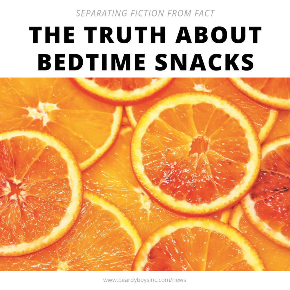 Are bedtime snacks healthy for you Beardy Boys inc.png