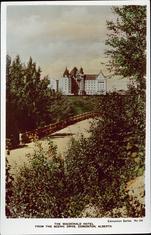 The Macdonald Hotel from the Scenic Drive, Edmonton, Alberta
