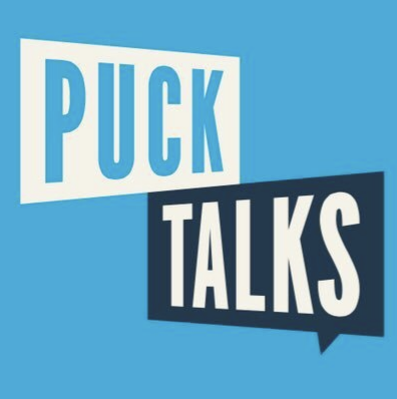 PUCK TALKS - COVER: $20- $25