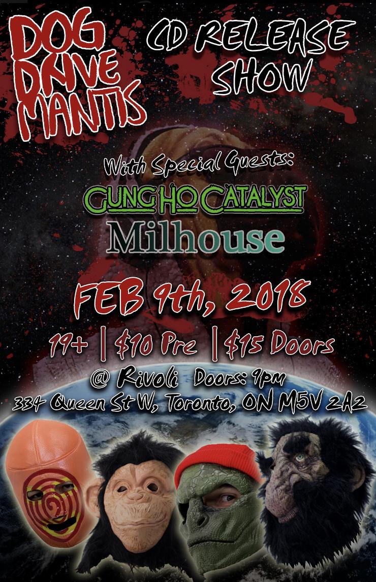 Dog Drive Mantisw/ Gung HoCatalystMilhouse - COVER: $10 ADV / $15 DOORMORE INFO