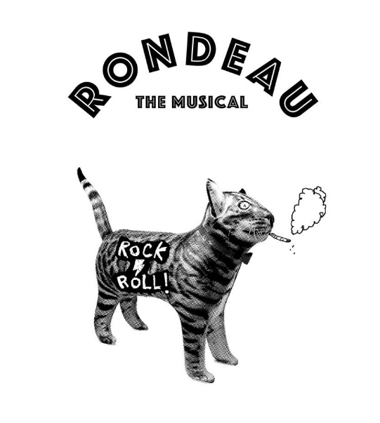 RONDEAU THE MUSICAL - COVER: $20 ADVMORE INFO
