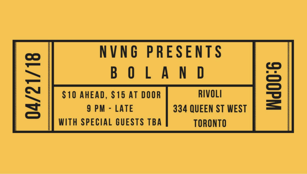 NVNG PRESENTS:BOLAND - COVER: $10 ADV / $15 DOORMORE INFO