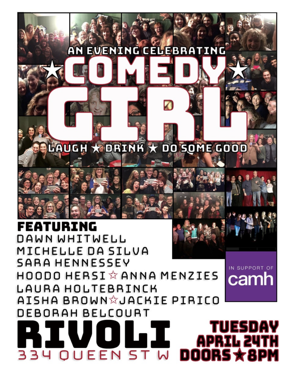 IN SUPPORT OF CAMH:AN EVENING CELEBRATING COMEDY GIRL - COVER: $100MORE INFO