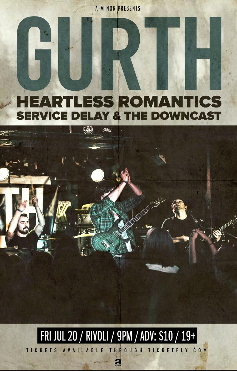 GURTHW/ HEARTLESS ROMANTICS, SERVICE DELAY,THE DOWNCAST - COVER: $10 ADV / $12 DOORMORE INFO