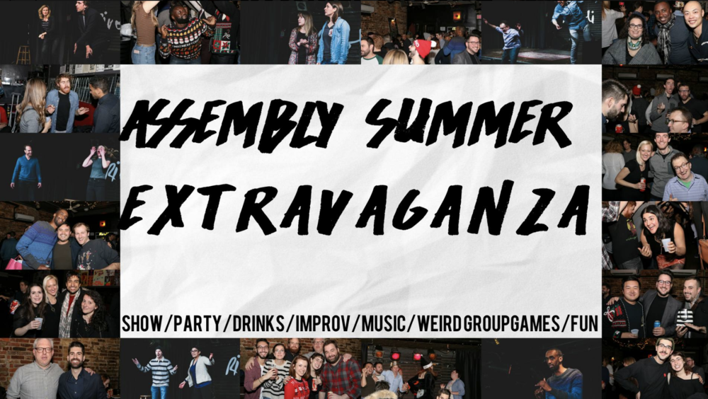 ASSEMBLY SUMMER EXTRAVAGANZA - FREE!!MORE INFO