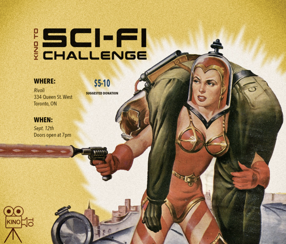 KINO T.O.SCI-FI CHALLENGE - COVER: $5-$10 SUGGESTED DONATIONMORE INFO