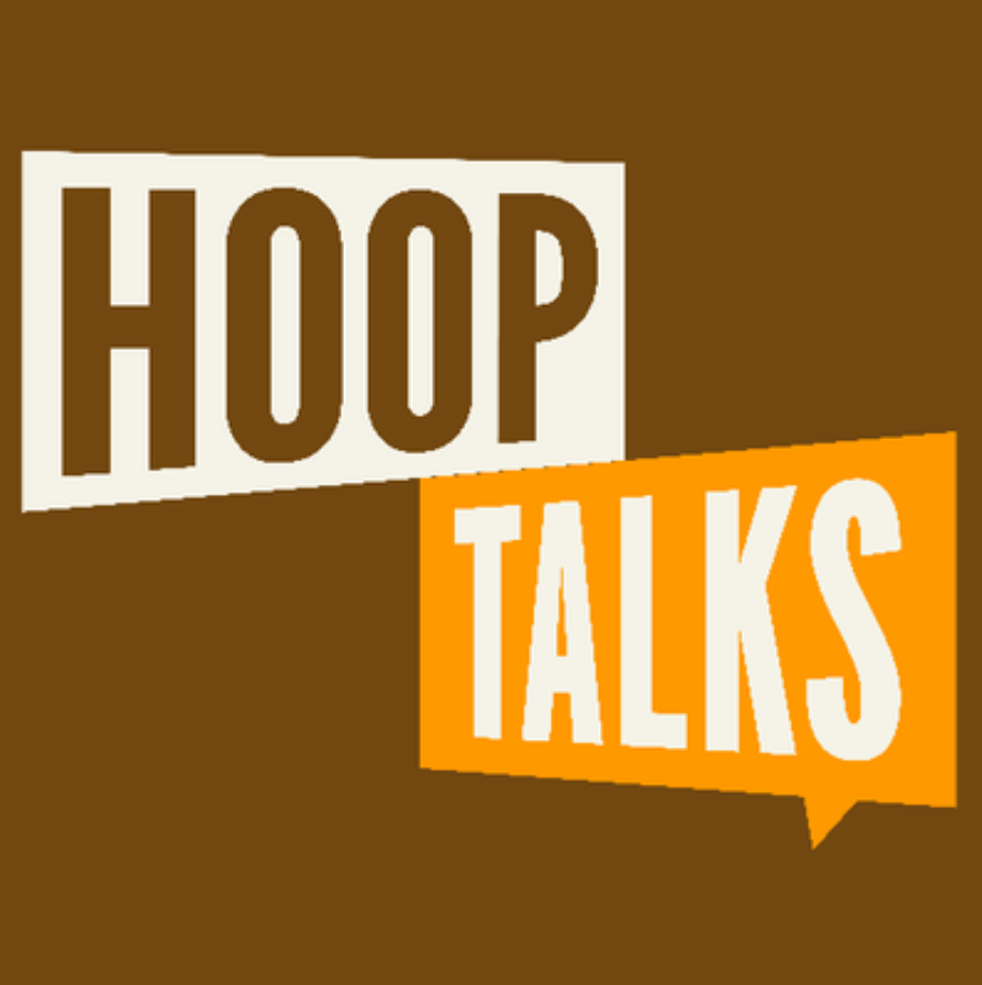 HOOP TALKS - COVER: $15 - $20MORE INFO