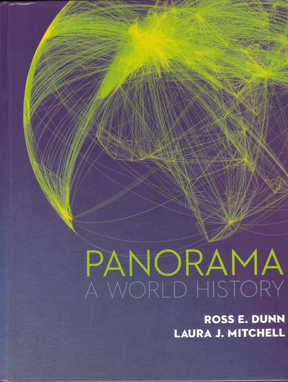 Ross E. Dunn and Laura J. Mitchell,  Panorama: A World History  (New York: McGraw-Hill Education, 2015).