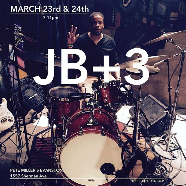 This Friday (3/23) and Saturday (3/24) JB+3 plays @petemillersevanston music from 7-11pm. Free!! #thebeatpusha #chicagomusic #workingdrummer #evanston #quartet #jazz #groove #soul