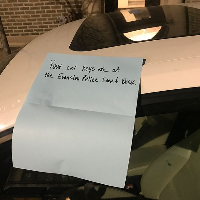 So... came back to my car to realize I didn't have my keys. Went back into my gig because I thought I put them on the floor. Once I realized they weren't there I walked back to my car and found this note. I'd like to publicly thank the good folks of the city of @downtownevanston and Ofc. Leontiev for finding my keys and keeping them for me! Thanks to the two sisters working the night shift that made me feel comfortable!