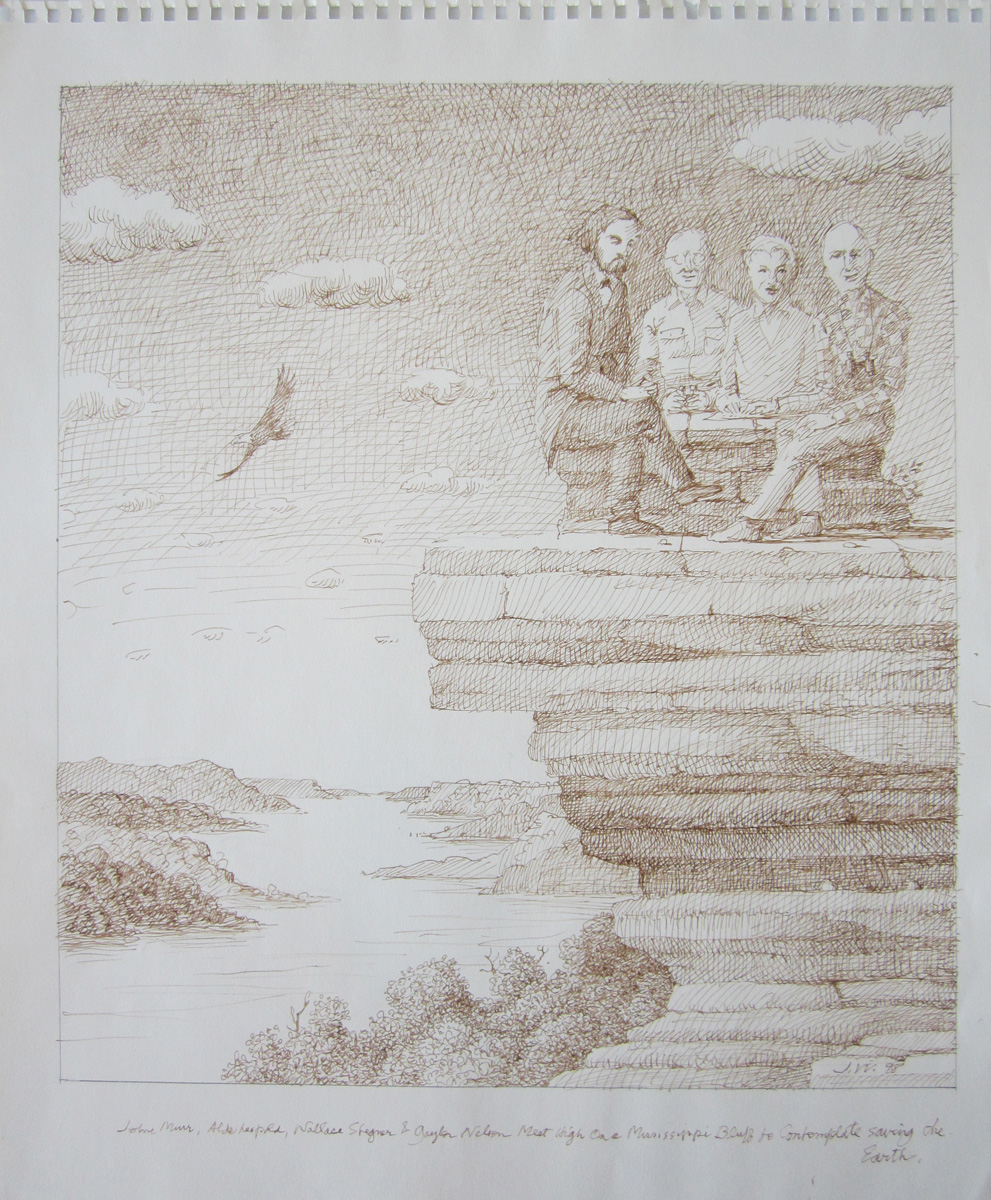 JOHN MUIR, ALDO LEOPOLD, WALLACE STEGNER & GAYLORD NELSON MEET HIGH ON A MISSISSIPPI BLUFF TO CONTEMPLATE SAVING THE EARTH, 1998, Ink on Paper, 17 x 14""