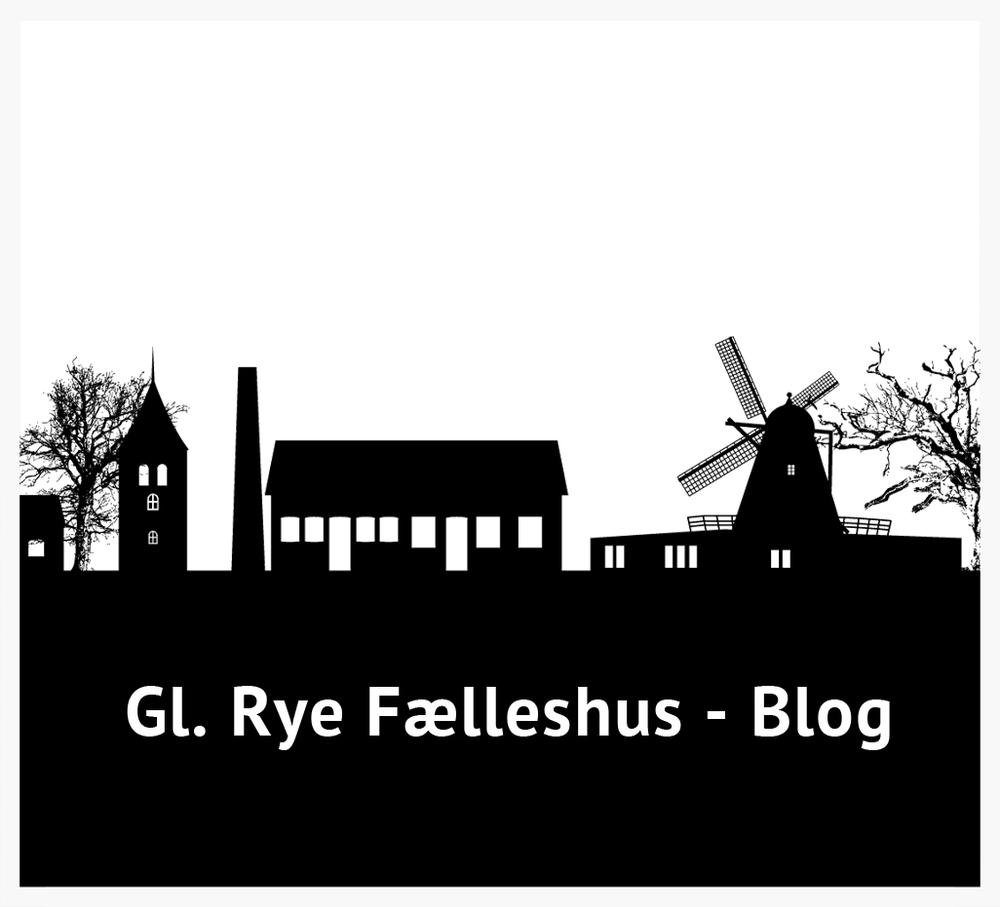 Gl. Rye Fælleshus blog