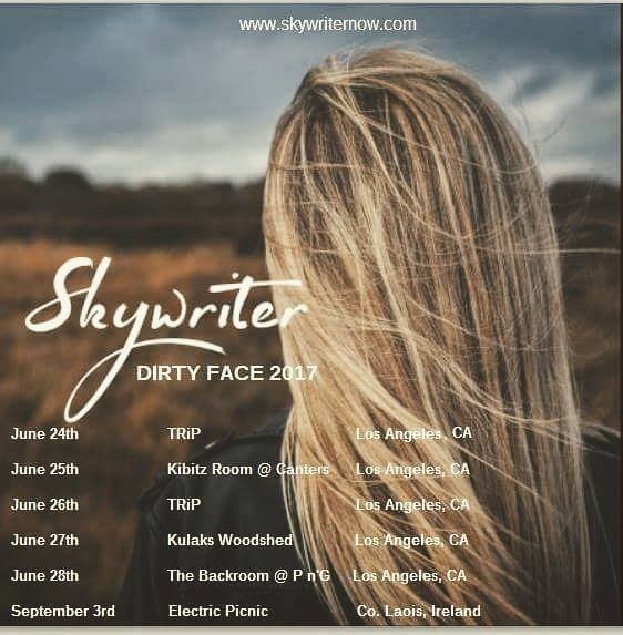 Dirty Face 2017 Live dates