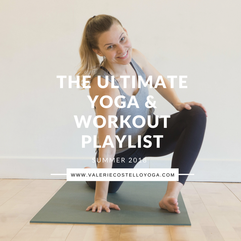 The Ultimate Yoga & Workout Playlist Summer 2018- Valerie