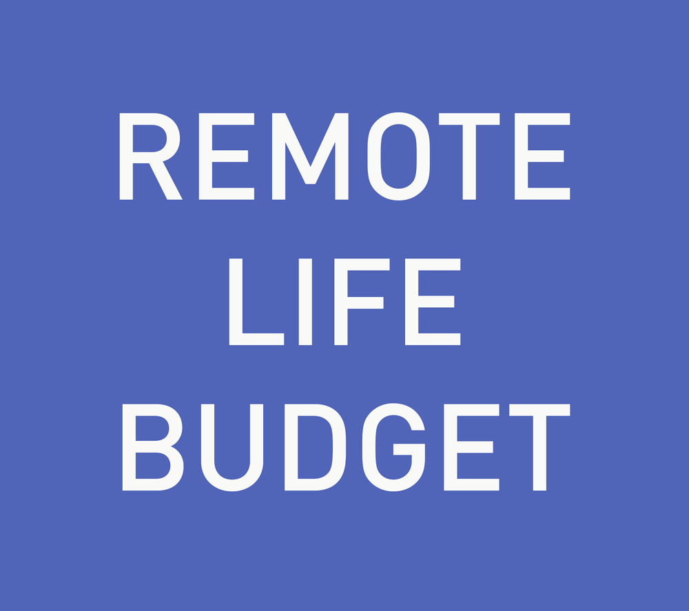 Remote Life Budget.png