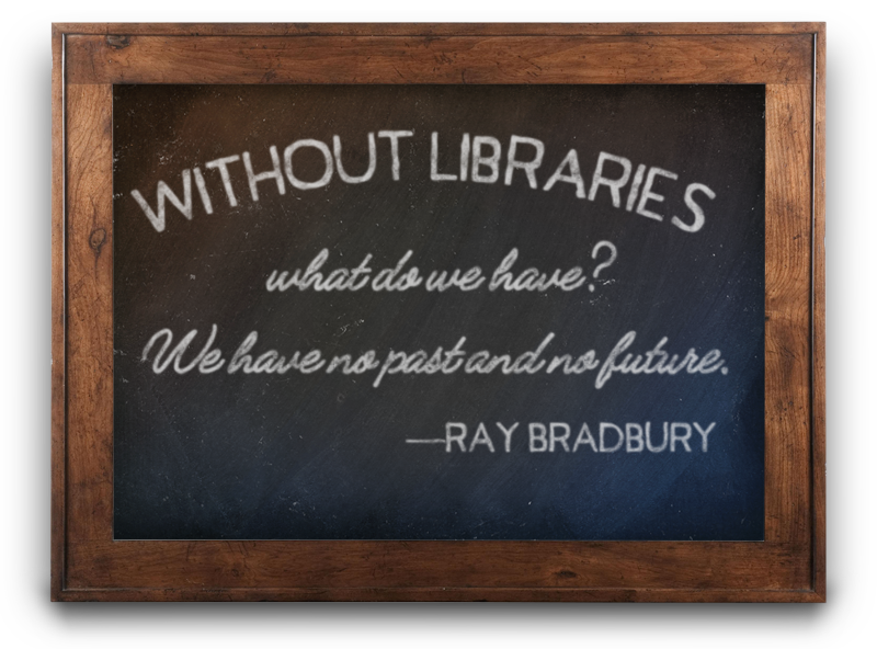 friends-fresno-library-ray-bradbury-quote.png