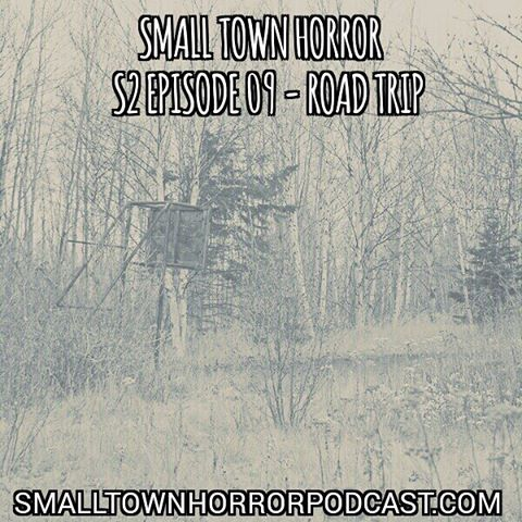 Ryan hits the road to an eerily familiar place. Smalltownhorrorpodcast.com  #horror #PodernFamily #podcast #patreon #fear #alone #darkness #woods #roadtrip