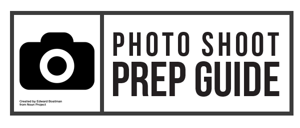 The Ultimate Photo Shoot Prep Guide