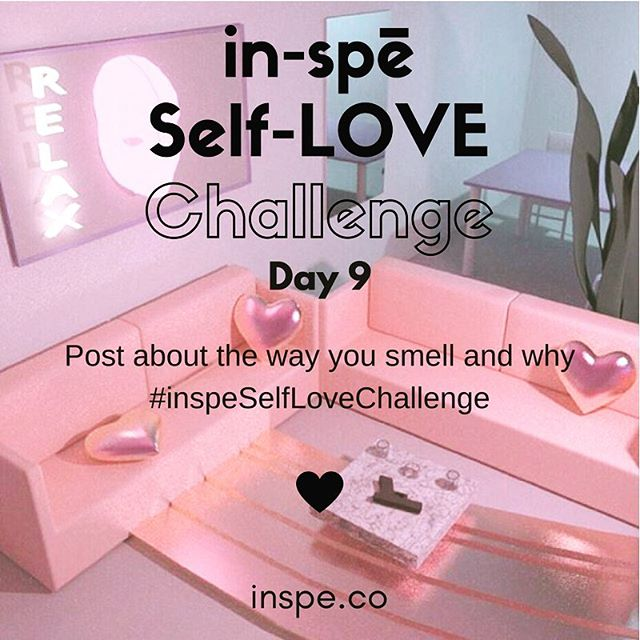 Lemmie get a whiff-a-ya 😘 #inspeselflovechallenge