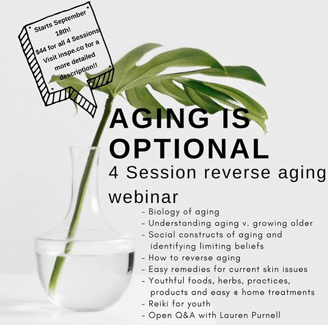 Aging is Optional!!! Ya heard meh ✨ 4 Session Webinar starts September 18th - there are different purchase options so check the the linktree for more info and options. Looking forward to evolving with you! 👏🏽🙌🏽 Feel free to pass it along cherubs!!