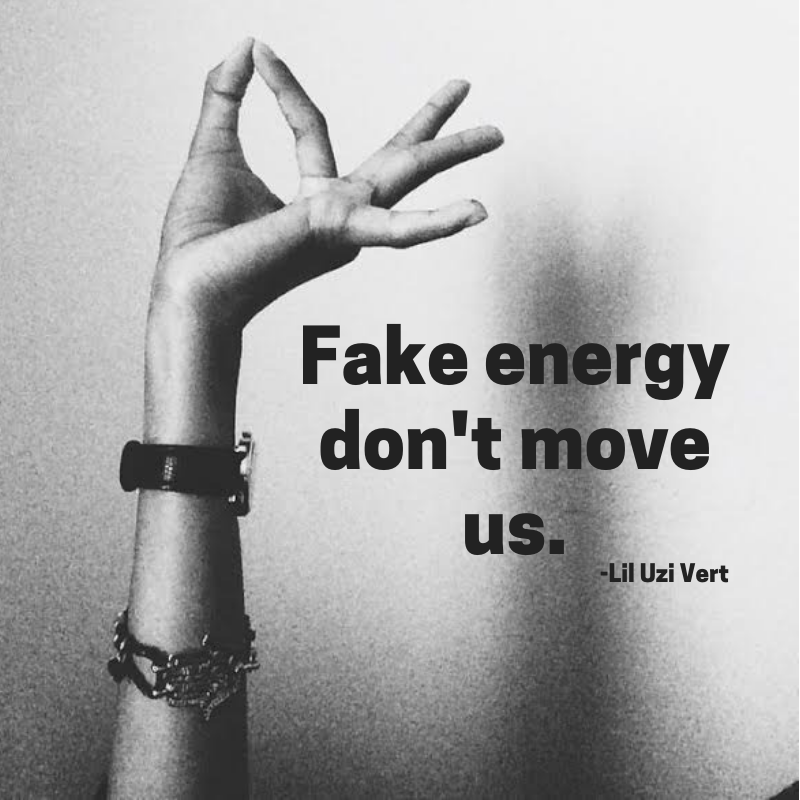 Fake energy don't move us..png