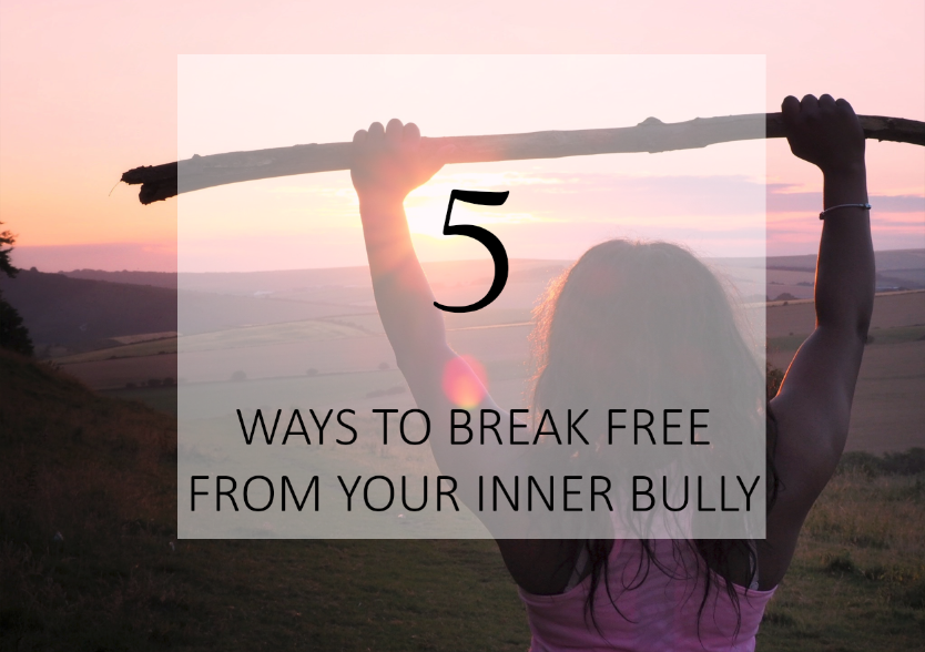 5_ways_to_break_free_from_your_inner_bully.png