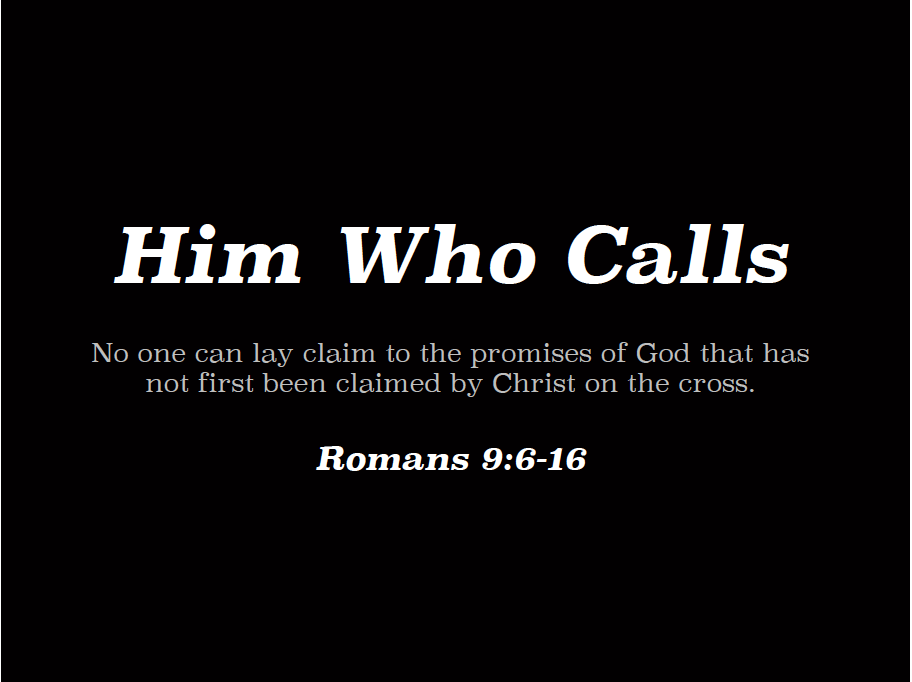 Him Who Calls (Slide)