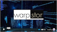 WarpStor Video Please be sure to click on the image above to see how WarpStor - our Network Attached Storage (NAS) and  engineering workspace optimizer/accelerator - drastically reduces storage and IO bandwidth requirements and the time it takes to create and open engineering workspaces.