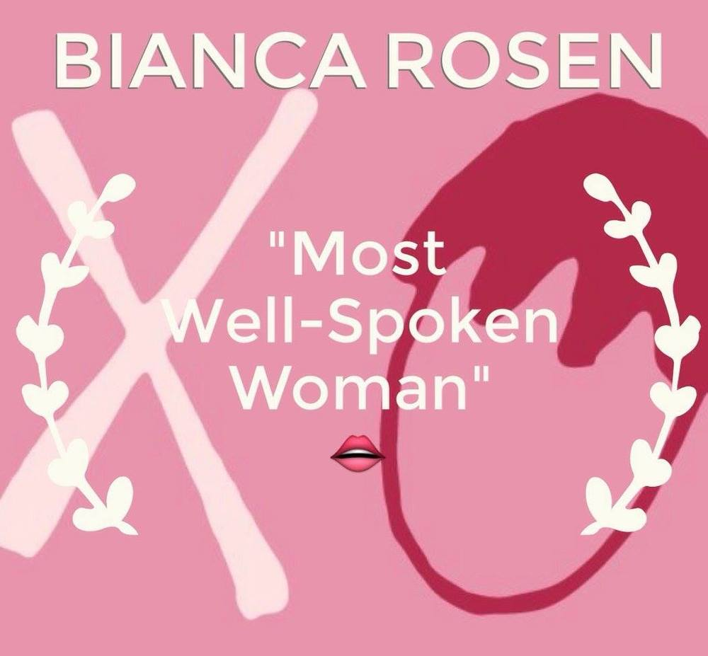 Bianca, we can always count on you to articulate what the rest of us are trying to say, and you always say it five times more eloquently than the rest of us could. Whenever people tell us specific parts of our podcast they liked, it is usually a story you told or a point you made because they are just THAT good. Your outspoken voice is so crucial to our podcast, so we wanted to give you The Most Well Spoken Woman award!