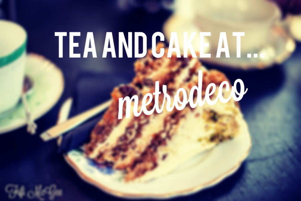 Tea and cake at Metrodeco Brighton