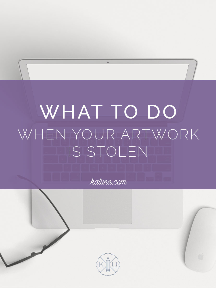 FREELANCE LIFE - What to do when your artwork is stolen via katuno.com