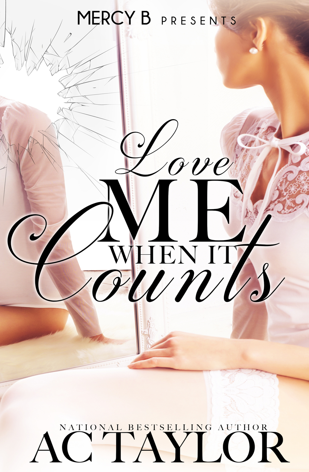 Love Me When It Counts.jpg