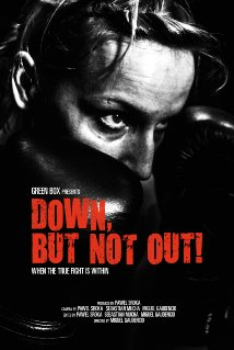 Down, But Not Out! (2015) - Movie Review
