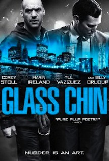 Glass Chin (2014) - Movie Review