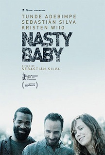 Nasty Baby (2015) - Movie Review
