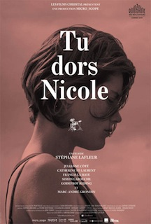 Tu Dors Nicole (2014) - Movie Review