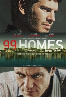 99 Homes (2014) - Movie Review
