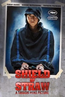 Shield of Straw (2013) - Movie Review