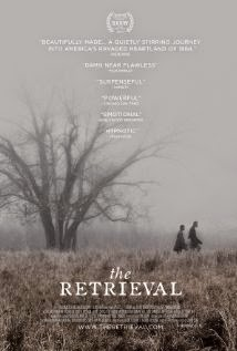 The Retrieval (2013) - Movie Review