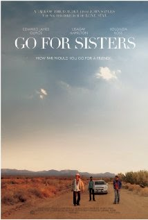 Go for Sisters (2013) - Movie Review