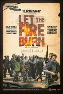 Let the Fire Burn (2013) - Movie Review