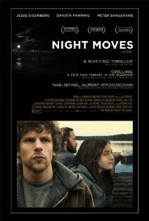 Night Moves (2013) - Movie Review