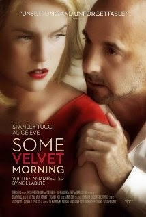 Some Velvet Morning (2013) - Movie Review