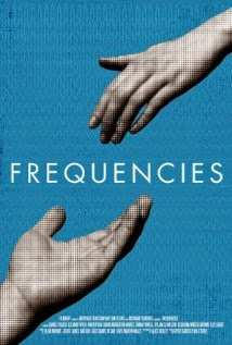 Frequencies (2013) - Movie Review